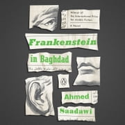 Frankenstein in Baghdad - A Novel audiobook by Ahmed Saadawi