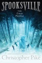 The Cold People ebook by Christopher Pike