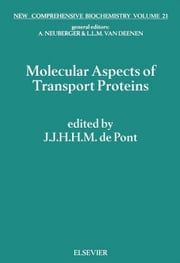 Molecular Aspects of Transport Proteins ebook by de Pont, J.J.H.H.M.