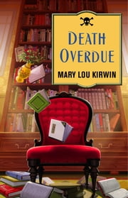 Death Overdue ebook by Mary Lou Kirwin