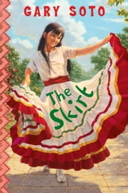 The Skirt ebook by Gary Soto