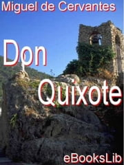 Don Quixote ebook by Migeul de Cervantes