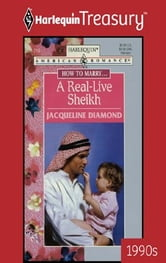 A Real-Live Sheikh ebook by Jacqueline Diamond