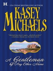 A Gentleman By Any Other Name ebook by Kasey Michaels