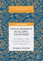 Stock Markets in Islamic Countries ebook by Shaista Arshad