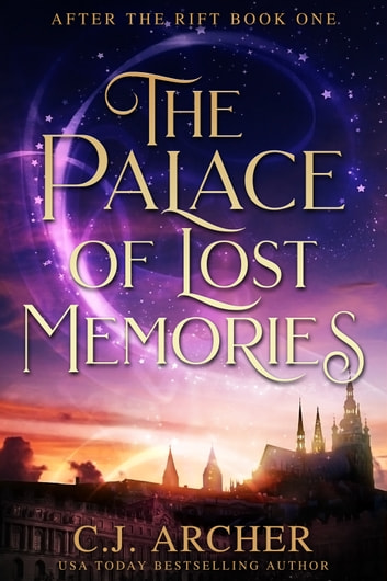 The Palace of Lost Memories eBook by C.J. Archer
