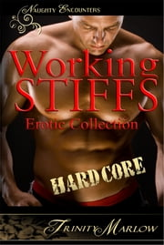 Working Stiffs: Hardcore ebook by Trinity Marlow