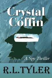 Crystal Coffin ebook by R. L. Tyler