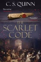 The Scarlet Code ebook by C. S. Quinn