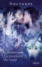 La morsure du loup ebook by Lilith Saintcrow