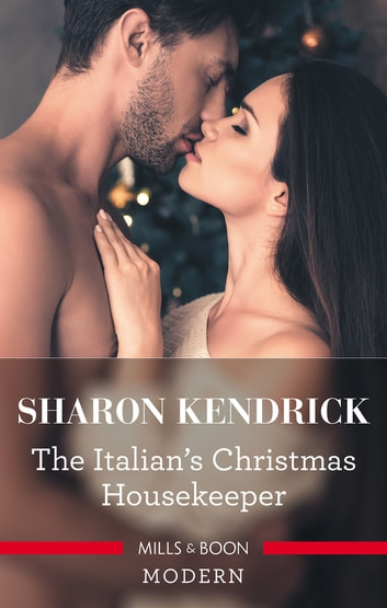 The Italian's Christmas Housekeeper 電子書 by Sharon Kendrick