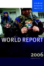World Report 2007 - Events of 2006 ebook by Human Rights Watch