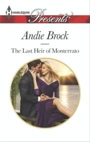 The Last Heir of Monterrato ebook by Andie Brock