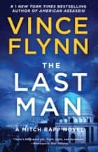 The Last Man - A Novel ebook by Vince Flynn