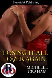 Losing it All Over Again ebook by Michelle Graham