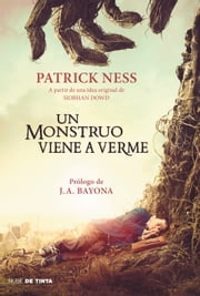Un monstruo viene a verme ebook by Patrick Ness