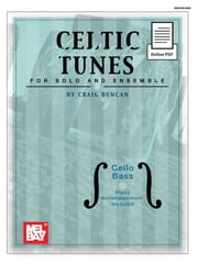 Celtic Fiddle Tunes for Solo and Ensemble - Cello, Bass ebook by Craig Duncan
