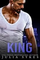 King ebook by Julia Sykes