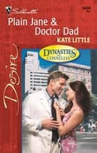 Plain Jane & Doctor Dad ebook by Kate Little