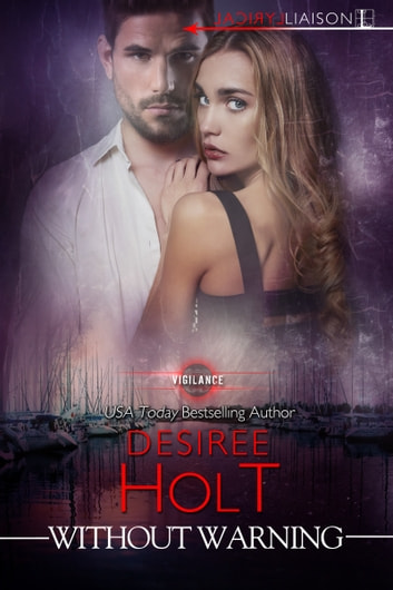 Without Warning ebook by Desiree Holt