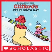 Clifford's First Snow Day ebook by Norman Bridwell