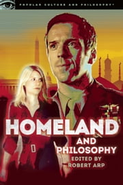 Homeland and Philosophy ebook by Robert Arp