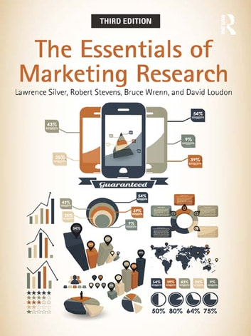 The Essentials of Marketing Research ebook by Robert E. Stevens,Bruce Wrenn,David L. Loudon,Lawrence Silver