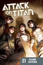 Attack on Titan - Volume 21 ebook by Hajime Isayama