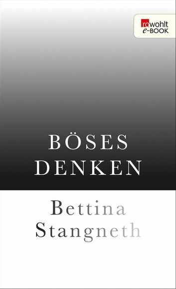 Böses Denken ebook by Bettina Stangneth