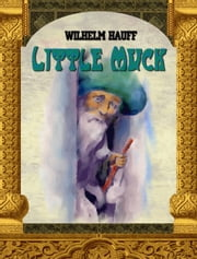 Little Muck - Fairy tale ebook by Wilhelm Hauff (author), Daniel Coenn (illustrator)