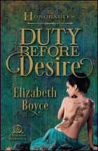 Duty Before Desire ebook by