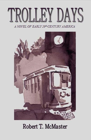 Trolley Days ebook by Robert T. McMaster