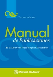 Manual de publicaciones de la APA ebook by American Psychological Association