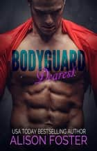 Bodyguard Dearest ebook by