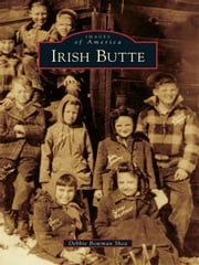 Irish Butte ebook by Debbie Bowman Shea