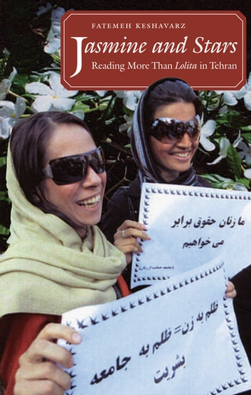 Jasmine and Stars - Reading More Than Lolita in Tehran ebook by Fatemeh Keshavarz