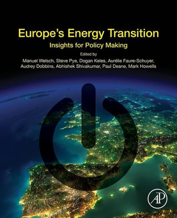 Europe's Energy Transition - Insights for Policy Making ebook by Manuel Welsch