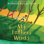 My Father's Words audiobook by Patricia MacLachlan