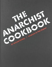 The Anarchist Cookbook eBook by William Powell, Peter M Bergman