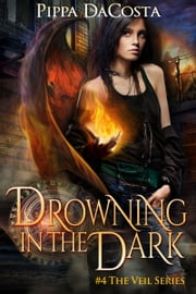Drowning In The Dark - A Muse Urban Fantasy ebook by Kobo.Web.Store.Products.Fields.ContributorFieldViewModel