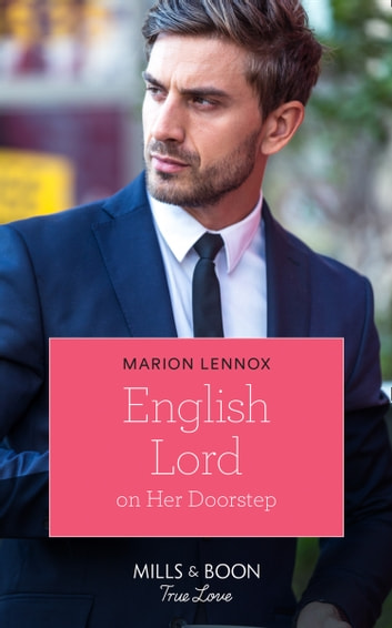 English Lord On Her Doorstep (Mills & Boon True Love) ebook by Marion Lennox