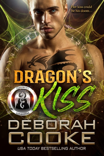 Dragon's Kiss - A Paranormal Romance ebook by Deborah Cooke