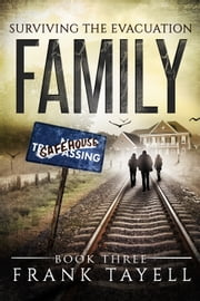 Surviving The Evacuation, Book 3: Family ebook by Frank Tayell