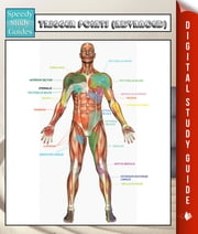 Trigger Points (Advanced) Speedy Study Guides ebook by Speedy Publishing