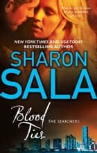 Blood Ties ebook by Sharon Sala