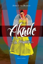 Akade ebook by Anne-Lyse BLASCO