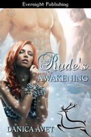 Rude's Awakening ebook by Danica Avet