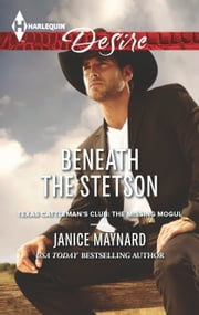 Beneath the Stetson ebook by Janice Maynard