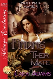 Finding Their Mate ebook by Cara Adams