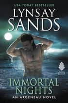 Immortal Nights - An Argeneau Novel eBook by Lynsay Sands